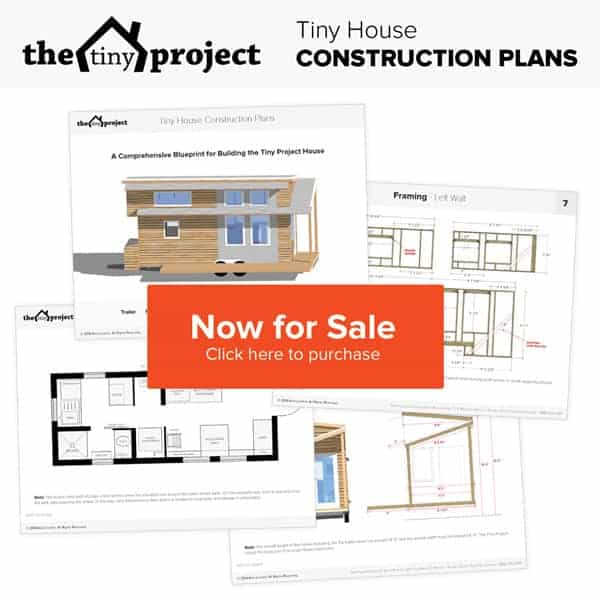 Tiny Project tiny house construction plans now available for purchase