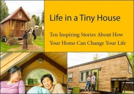 "The ""Life in a Tiny House"" Ebook"