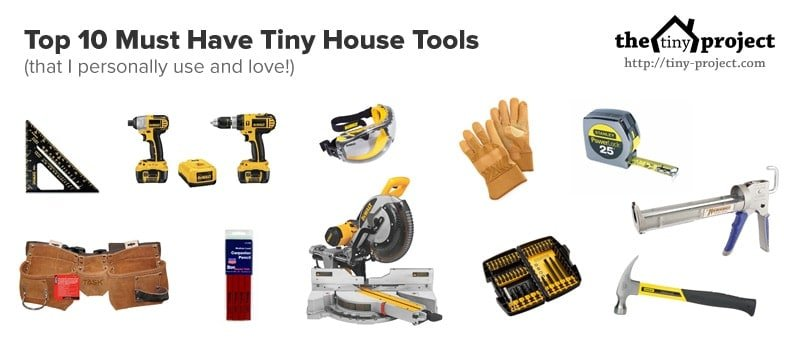Tiny house tools i love the tiny project mini houses Tools to build a house