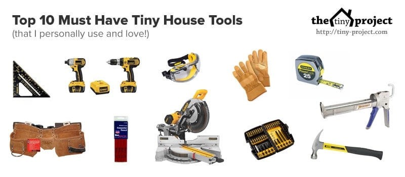 Top 10 must have tiny house tools I love