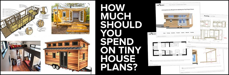 How Much Should You Spend On Tiny House Plans